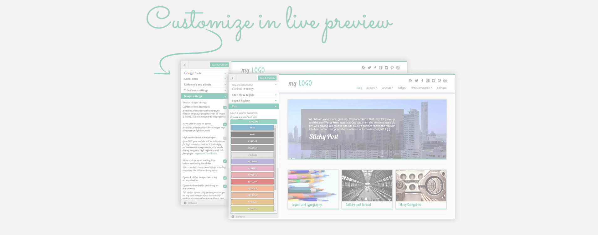Veľa nastavení rozloženia a vzhľadu je prístupných priamo z WordPress náhľadovej stránky : sledujte Vaše zmeny naživo !